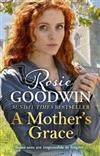 A Mother's Grace: The perfect Mother's Day treat from the Sunday Times bestseller