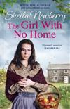 The Girl With No Home: A perfectly heart-warming saga from the bestselling author of THE WINTER BABY