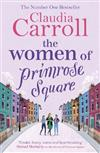 The Women of Primrose Square: An emotional and uplifting novel about the importance of female friendship