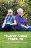 Transitioning Together: One Couple's Journey of Gender and Identity Discovery