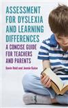 Assessment for Dyslexia and Learning Differences: A Concise Guide for Teachers and Parents