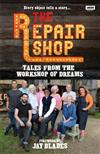 The Repair Shop: Tales from the Workshop of Dreams