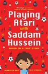 Playing Atari with Saddam Hussein: Based on a True Story