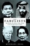 The Fabulists: How myth-makers rule in an age of crisis