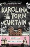 Karolina, or the Torn Curtain