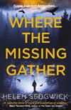 Where the Missing Gather: The Burrowhead Mysteries