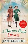 A Ration Book Dream: Previously Published as Pocketful of Dreams