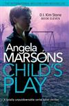 Child's Play: A totally unputdownable serial killer thriller