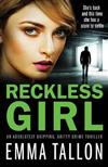 Reckless Girl: An absolutely gripping, gritty crime thriller