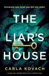 The Liar's House: An absolutely gripping thriller with a fantastic twist