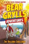 A Bear Grylls Adventure 7: The Volcano Challenge