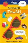 First Words - Italian: 100 Italian words to learn