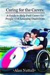 Caring for the Carers: A Guide to Help Paid Carers for People with Learning Disabilities