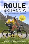 Roule Britannia: Great Britain and the Tour de France