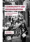 Community-Led Regeneration: A Toolkit for Residents and Planners
