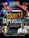 eSports Superstars: Get the lowdown on the world of pro-gaming