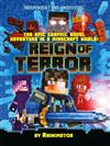 Reign of Terror: The epic graphic novel adventure in a Minecraft world!