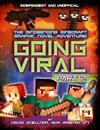 Going Viral: Part 2: The conclusion to the mindbending graphic novel adventure!