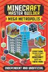 Minecraft Master Builder: Mega Metropolis: Build your own Minecraft city and theme park