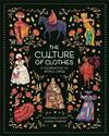 The Culture of Clothes