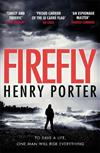 Firefly: Winner of the 2019 Wilbur Smith Adventure Writing Prize