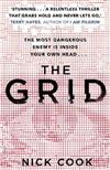 The Grid: 'A stunning thriller' Terry Hayes, author of I AM PILGRIM