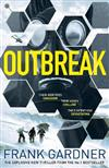 Outbreak: a terrifyingly real thriller from the No.1 Sunday Times bestselling author