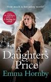 A Daughter's Price: The most gripping saga romance of 2020