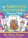 The Parenting Patchwork Treasure Deck: A Creative Tool for Assessments, Interventions, and Strengthening Relationships with Parents, Carers, and Children