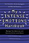 My Intense Emotions Handbook: Manage Your Emotions and Connect Better with Others