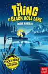 Sticky Pines: The Thing At Black Hole Lake