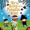 We'Re Going on a Pumpkin Hunt!