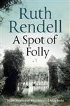 A Spot of Folly: Ten Tales of Murder and Mayhem