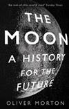 The Moon: A History for the Future