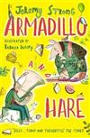 Armadillo and Hare: Small Tales from the Big Forest