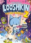 Looshkin: The Big Number 2: The Phoenix Presents