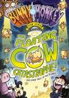 Bunny vs Monkey 7: The Floating Cow Catastrophe!