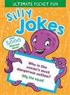 Ultimate Pocket Fun: Silly Jokes: Over 1,000 Hilarious Jokes