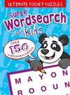 Ultimate Pocket Puzzles: Super Wordsearch for Kids