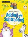 Brain Boosters: Super-Smart Adding and Subtracting