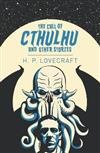 The Call of Cthulhu & Other Stories