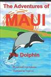 The Adventures of Maui the Dolphin