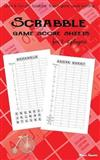 Scrabble Game Score Sheets for 2-4 Players: Learn and Fun with Scrabble Board Game Words Building