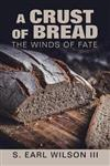 A Crust of Bread: The Winds of Fate