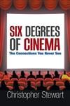 Six Degrees of Cinema: The Connections You Never See