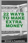 22 Ways to Make Extra Money