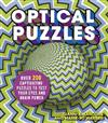 Optical Puzzles: Over 200 Captivating Puzzles to Test Your Eyes and Brain Power