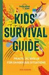 Kids' Survival Guide: Practical Skills for Intense Situations