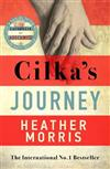 Cilka's Journey: The Sunday Times bestselling sequel to The Tattooist of Auschwitz