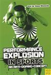 Performance Explosion in sports an anti doping